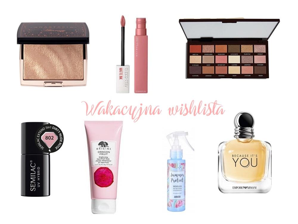 wakacyjna_wishlista_kosmetyczna
