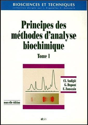 Livre : Principes des méthodes d'analyse biochimique, Tome 1 PDF