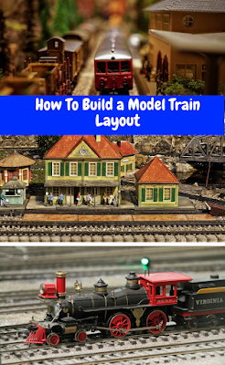 How to build a model train layouts