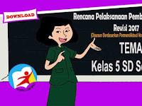RPP Tematik Kelas 5 SD Tema 5 Kurikulum 2013 Revisi 2017 Semester 1