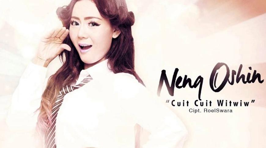 Neng Oshin - Cuit Cuit Witwiw