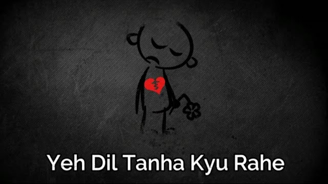 Yeh Dil Tanha Kyu Rahe 🤦♀️ Sad Whatsapp Status Video