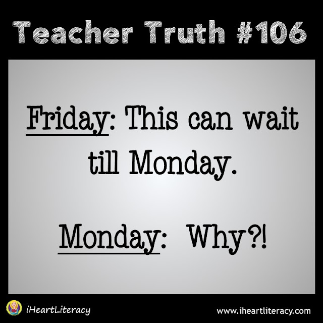 Teacher Truth #6 - Monday: Why?!