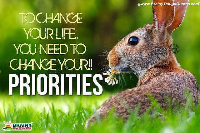 english quotes- priorities quotes on life changing, best words about life in english