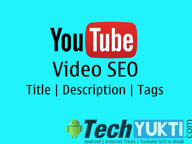 Youtube Video Optimization - TechYukti