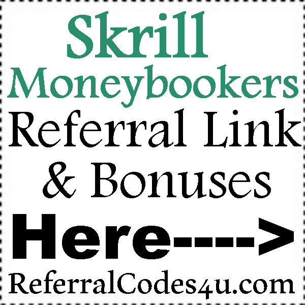 Skrill Moneybookers Bonus 2016-2017, Skrill.com Reviews, Skrill Referral Link