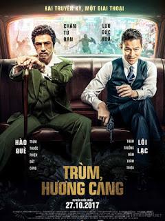 Trùm Hương Cảng - Chasing the Dragon (2017) | Full HD VietSub