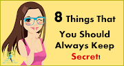 8 Things That You Should Always Keep Secret
