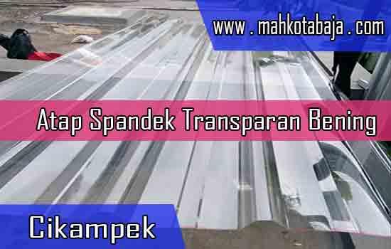 Harga Atap Spandek Transparan Cikampek