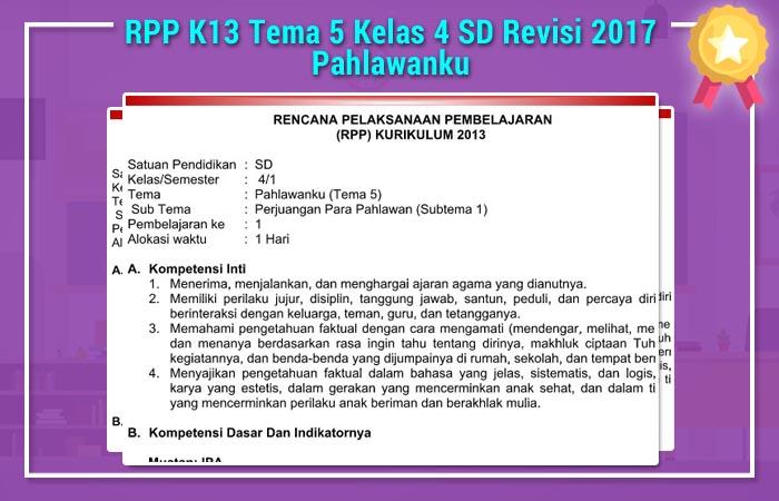 RPP K13 Tema 5 Kelas 4 SD Revisi 2017 Pahlawanku