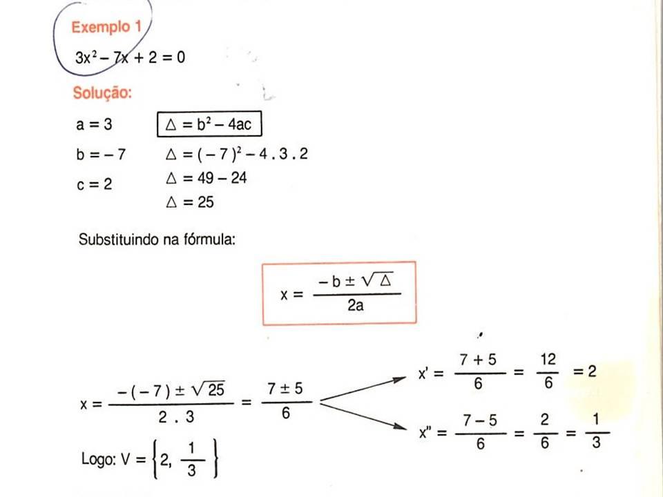 243e7592918 ... fórmula de Bhaskara  EXEMPLOS