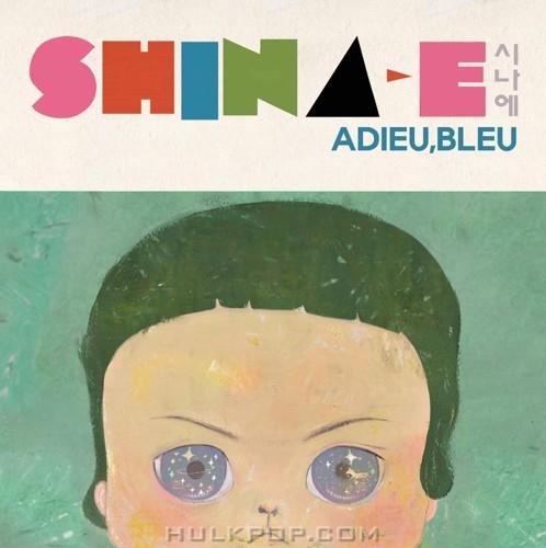Shina-E – Adieu, bleu – EP