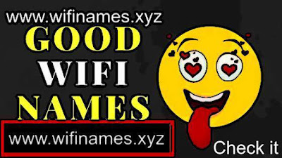 60+ Good WiFi Names for your Home | Offices Router Network SSID 2018-19