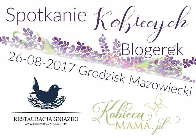 Spotkanie Kobiecych Blogerek - relacja ze spotkania