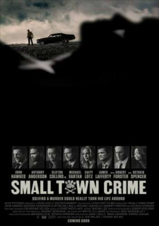 Small Town Crime 2017 WEB-DL 280MB English 480p Watch Online Full Movie Download Worldfree4u 9xmovies