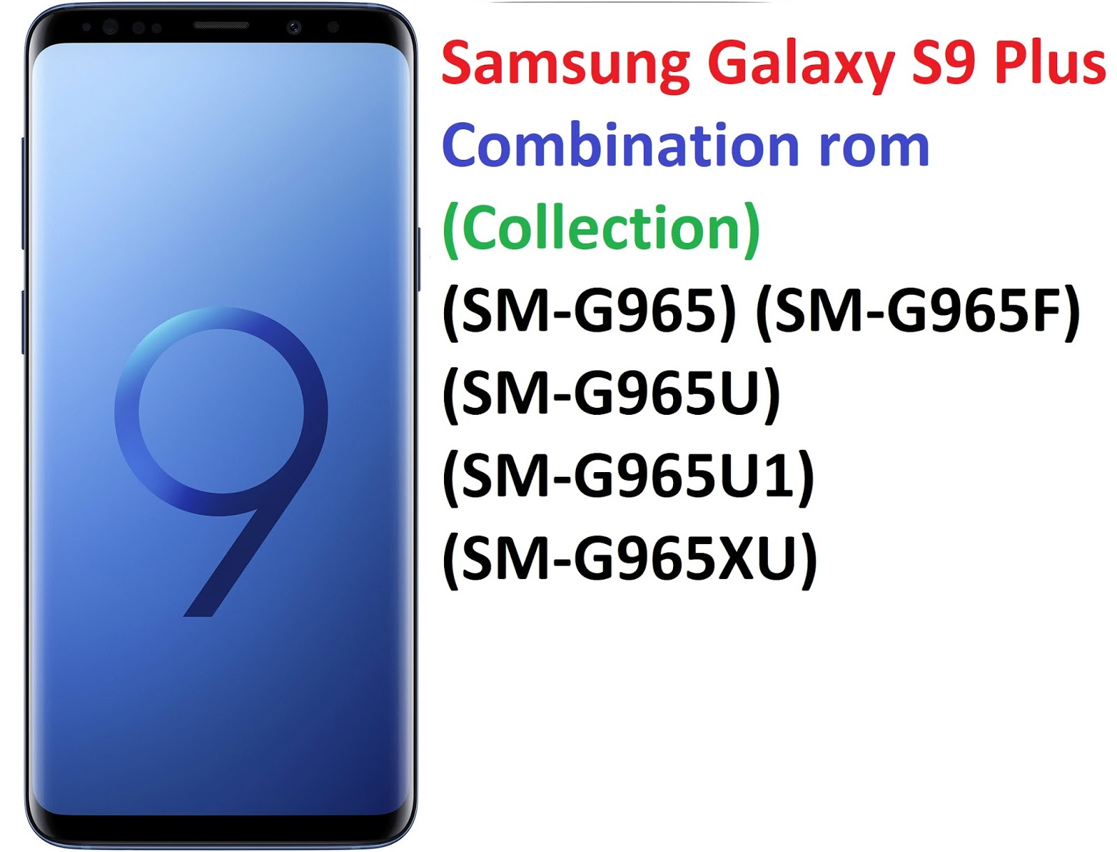 Samsung Galaxy S9 Plus Combination rom (Collection) (SM-G965