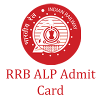 RRB ALP Admit Card 2018 Railway Recruitment Board Assistant Loco Pilot Stage 1 Stage 2 Online Exam Date 2018