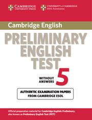Cambridge Preliminary English Tests 5