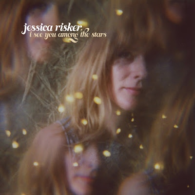 Jessica Risker – I See You Among the Stars