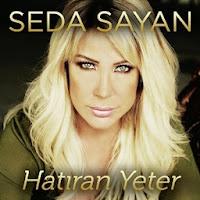 Seda Sayan'ın yeni albümü Hatıran Yeter