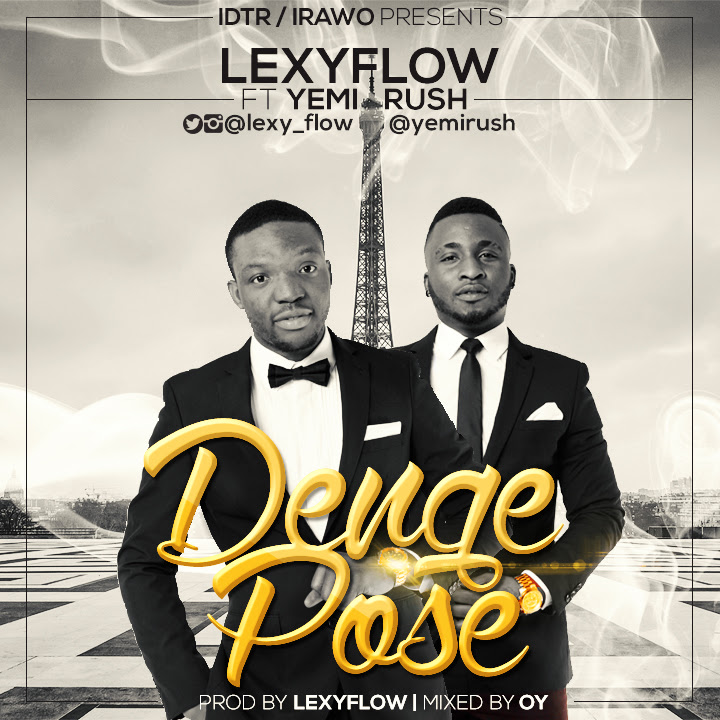 Lexflow and Yemi Rush Single Denge Pose