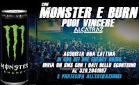 Logo Concorso ''Buon divertimento con Burn e Monster'': vinci un anno di eventi al'Alcatraz di Milano