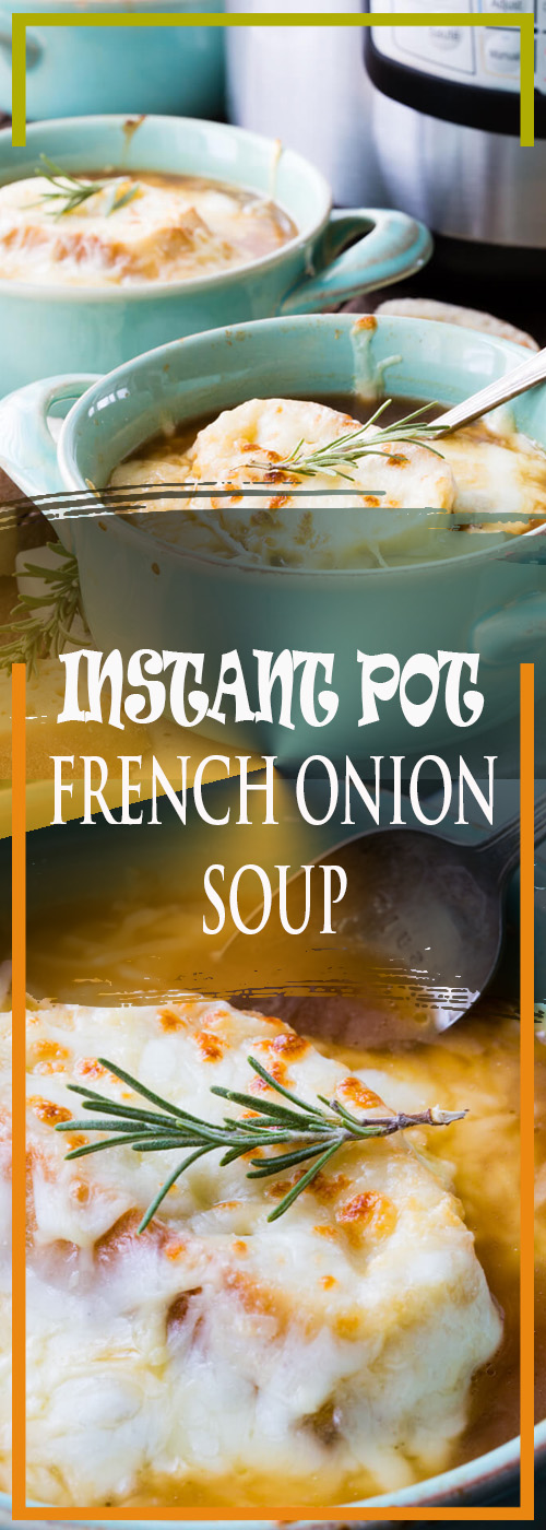 INSTANT POT FRENCH ONION SOUP RECIPE