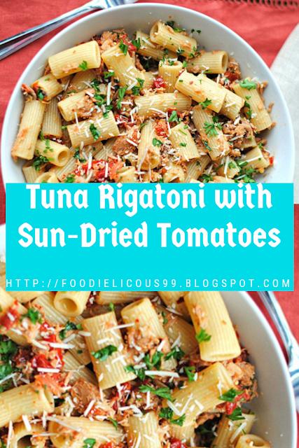 Tuna Rigatoni with Sun-Dried Tomatoes