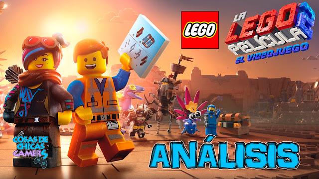 Análisis La LEGO película 2, el videojuego
