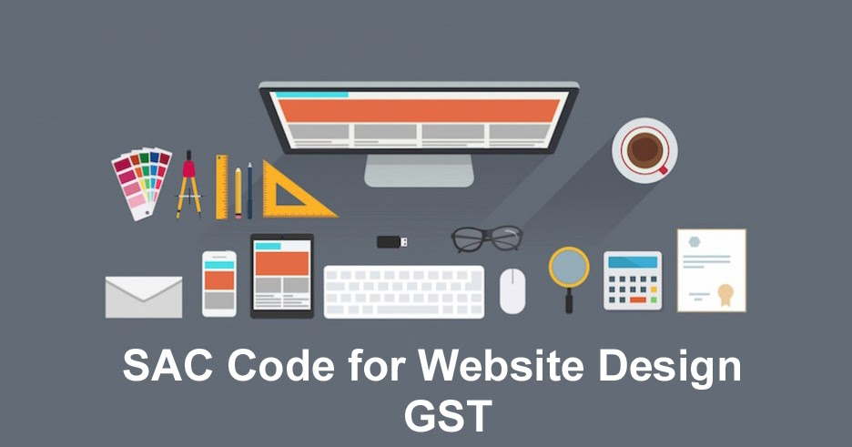 Sac Code Services Accounting Codes Of Website Design Company For Gst In India Web Desk