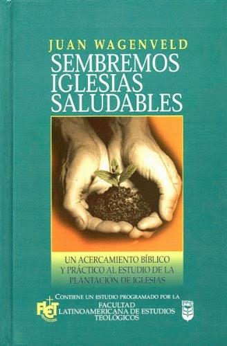 Juan Wagenveld-Sembremos Iglesias Saludables-