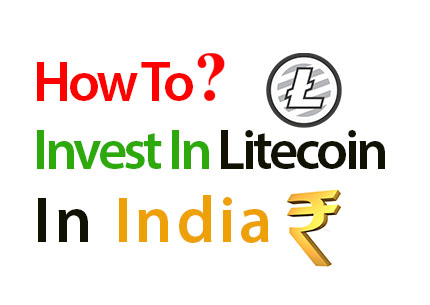 how-to-invest-in-litecoin-in-india