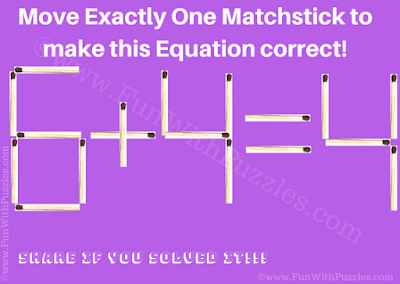 It is an easy matchstick puzzle for kids in which your task is move just one matchstick to make the given equation correct