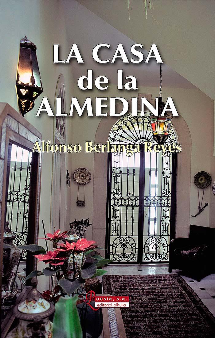 Portada del libro La casa de la Almedina de Alfonso Berlanga Reyes