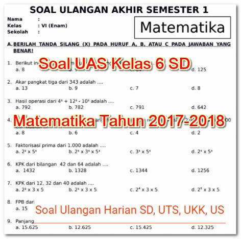 Soal Uas Kelas 6 Sd Matematika Tahun 2017 2018 Soal Ulangan Harian