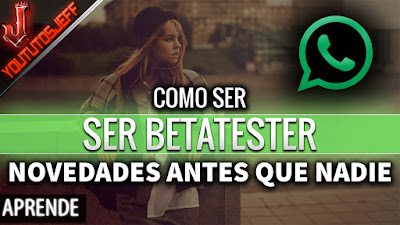 BetaTester de WhatsApp, WhatsApp, como ser betatester