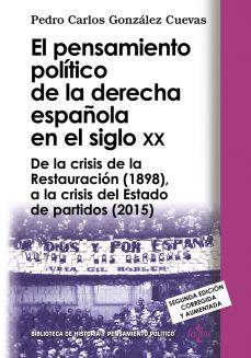 Pensamiento. La derecha española en el siglo XX