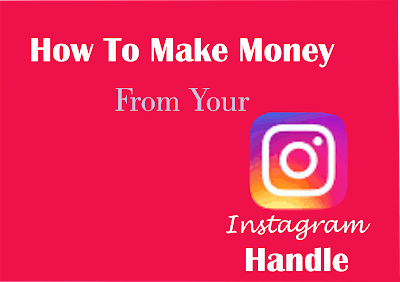 How to make money from your instagram handle