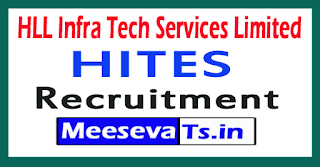 HLL Infra Tech Services Limited HITES Recruitment Notification