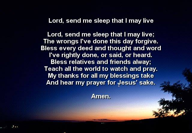 Lord, send me sleep that I may live
