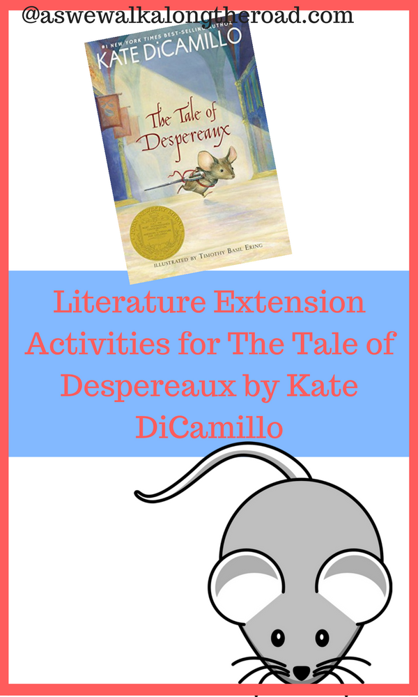 Literature unit study for The Tale of Despereaux