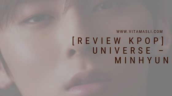 Review Minhyun Universe