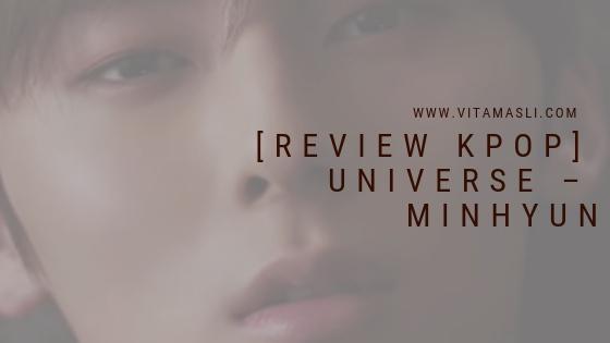 [Review Kpop] UNIVERSE – MINHYUN