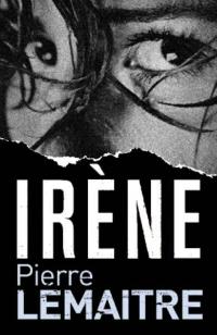Portada del libro Irene de Pierre Lemaitre