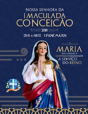 FESTA DE NOSSA SENHORA DA IMACULADA CONCEIÇÃO 2018 – UPANEMA/RN