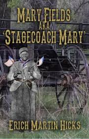 https://www.goodreads.com/book/show/29516374-mary-fields-aka-stagecoach-mary?from_search=true