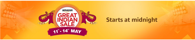 73687d459bc679 Amazon Great Indian Sale : Heavy Loots +Discounts+Additional  Offers(JACKPOTS) 11th-14th May