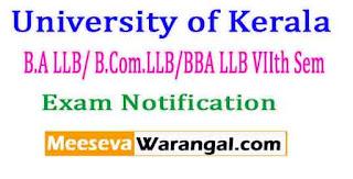 University of Kerala B.A LLB/ B.Com.LLB/BBA LLB VIIth Sem Feb 2017 Exam Notification