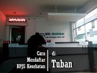 Cara Mendaftar BPJS Kesehatan di Tuban