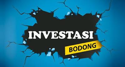 Akhir final ini kita sering mendengar baik dari media televisi maupun media online banyak  Mengetahui Ciri - Ciri Investasi Bodong / Ilegal